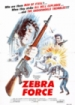 Cover: The Zebra Force (1976)