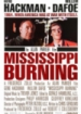 Cover: Mississippi Burning - Die Wurzel des Hasses (1988)