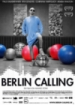 Cover: Berlin Calling (2008)
