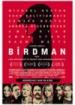 Cover: Birdman oder (Die unverhoffte Macht der Ahnungslosigkeit) (2014)