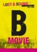 Cover: B-Movie: Lust & Sound in West-Berlin 1979-1989 (2015)