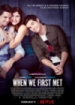 Cover: When We First Met (2018)