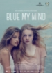 Cover: Blue My Mind (2017)