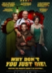 Cover: Why Don't You Just Die! (2018)